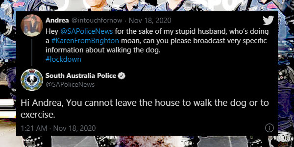 Australian Police Confirms: You cannot leave the house to walk the dog or to exercise…