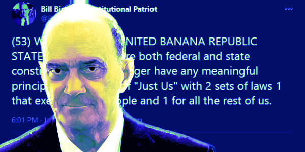 Bill Binney: Welcome to the UNITED BANANA REPUBLIC STATES where we ignore both federal and state constitutions…